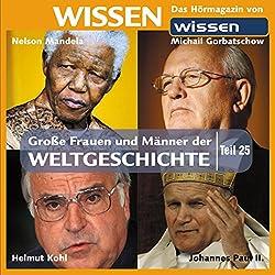 Große Frauen und Männer der Weltgeschichte (Teil 25)