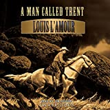 A Man Called Trent