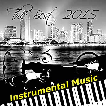 the best 2015 instrumental music acoustic jazz guitar music smooth jazz piano music. Black Bedroom Furniture Sets. Home Design Ideas