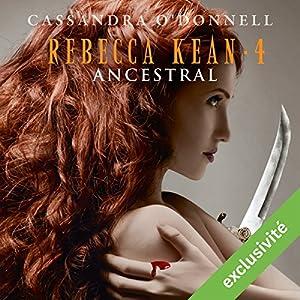 Ancestral (Rebecca Kean 4) Hörbuch