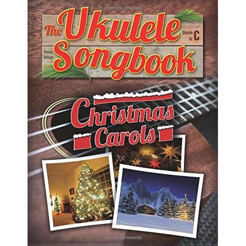 The Ukulele Songbook: Christmas Carols