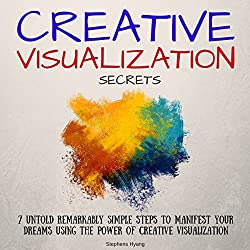Creative Visualization Secrets