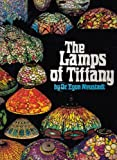 Tiffany Lamps and Metalware: An Illustrated Reference to