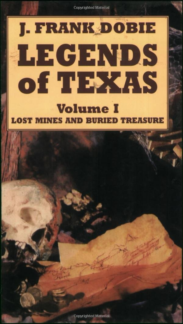 Download Legends of Texas: Lost Mines and Buried Treasure PDF
