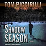 Shadow Season: A Novel | Tom Piccirilli