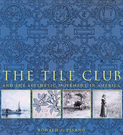 (Tile Club and the Aesthetic Movement in America)