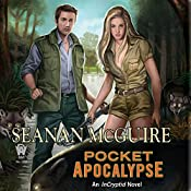 Pocket Apocalypse: InCryptid, Book 4 | Seanan McGuire