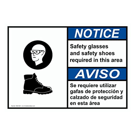 ComplianceSigns Plastic ANSI NOTICE Safety Glasses And Safety Shoes Bilingual Sign, 10 X 7 in