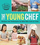 img - for The Young Chef: Recipes and Techniques for Kids Who Love to Cook book / textbook / text book