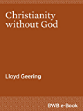 Christianity Without God
