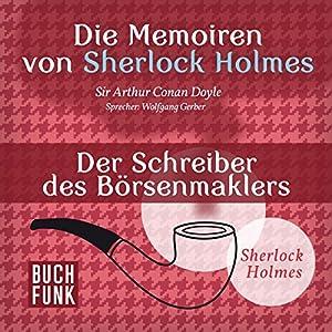 Der Schreiber des Börsenmaklers (Die Abenteuer von Sherlock Holmes) Hörbuch