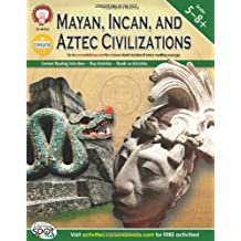Mayan, Incan, and Aztec Civilizations, Grades 5 - 8 (World History)