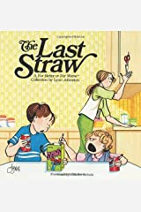 The Last Straw: A For Better or For Worse Collection Paperback