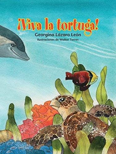 ¡Viva la tortuga! / Long Live the Turtle! (Spanish Edition) (Nidos para la lectura)