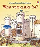 What Were Castles for? (Starting Point History)