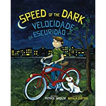 Speed of the Dark: Portuguese & English Dual Text (Portuguese Edition)