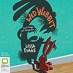 Wed Wabbit | Lissa Evans
