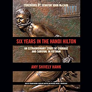Six Years in the Hanoi Hilton Audiobook