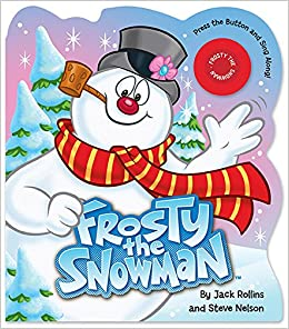 Frosty the Snowman with music button Jack Rollins Steve Nelson