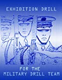 Exhibition Drill for the Military Drill Team, John Marshall, 0557098963
