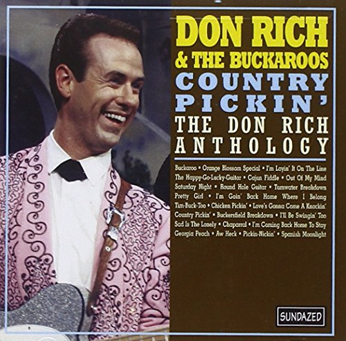 - Country Pickin': The Don Rich Anthology