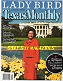 Texas Monthly. September, 2007 [On cover: Lady Bird]