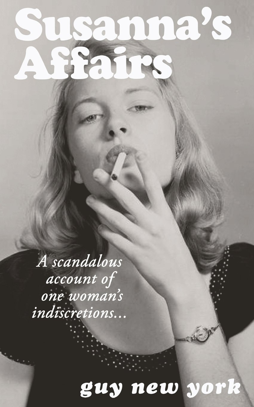 Susanna's Affairs: A scandalous account of one woman's indiscretions PDF ePub fb2 ebook