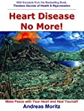 Heart Disease No More!