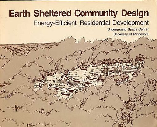 Earth Sheltered Community Design, Energy Efficient Residential Development