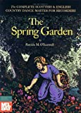 The Spring Garden, Patricia M. O'Scannell, 078666374X