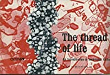 img - for THE THREAD OF LIFE An Introduction to Molecular Biology. book / textbook / text book