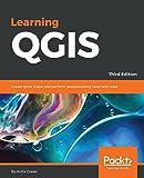 Learning QGIS, Third Edition