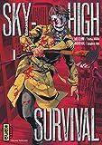 Sky-High Survival 01 (Dark Kana) (French Edition)
