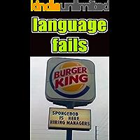 Memes: Hilarious Language Fails Funny Memes: Language Fails Laughs Funny Memes Funz!!!