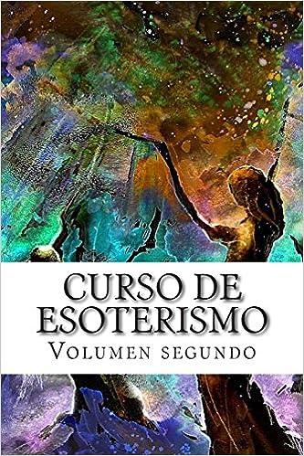 Curso de ESOTERISMO: Volumen dos: Volume 11 (Cursos formativos)