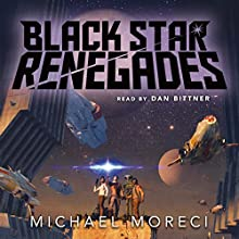 Black Star Renegades Audiobook by Michael Moreci Narrated by Dan Bittner