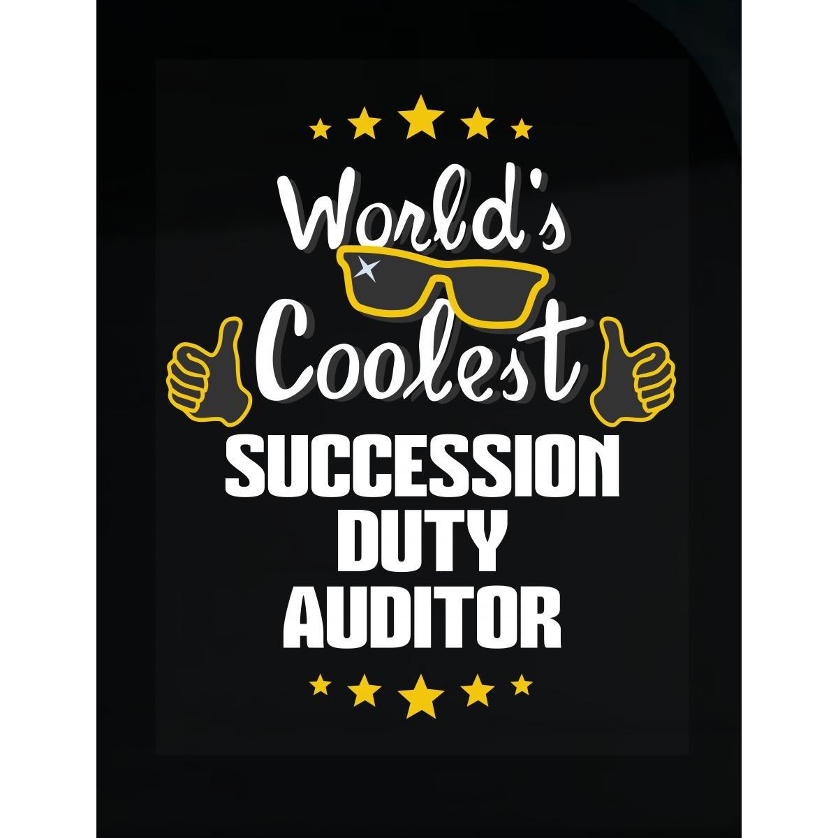 World's Coolest Succession Duty Auditor - Sticker