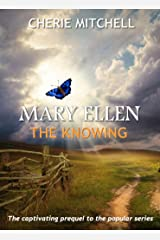 Mary Ellen: The Knowing Prequel Kindle Edition