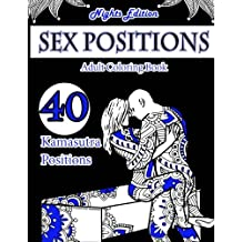 Sex Position Coloring Book (Nights Edition): 40 Kamasutra Sex Positions Designs