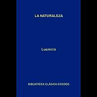 La naturaleza (Biblioteca Clásica Gredos nº 316)