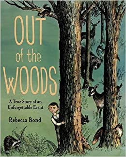Image result for out of the woods a true story of an unforgettable event