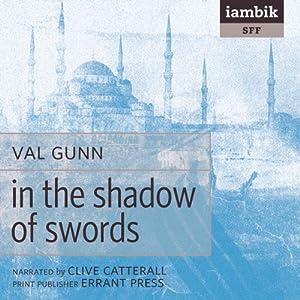 In the Shadow of Swords Audiobook