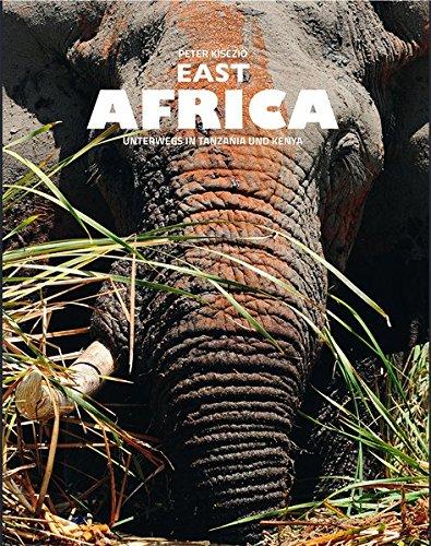 East Africa: Unterwegs in Tanzania und Kenya