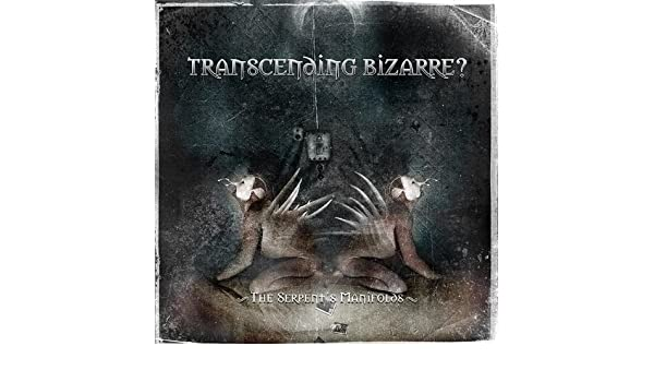 transcending-bizarre-the-serpent-s-manifolds