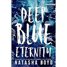 Deep Blue Eternity