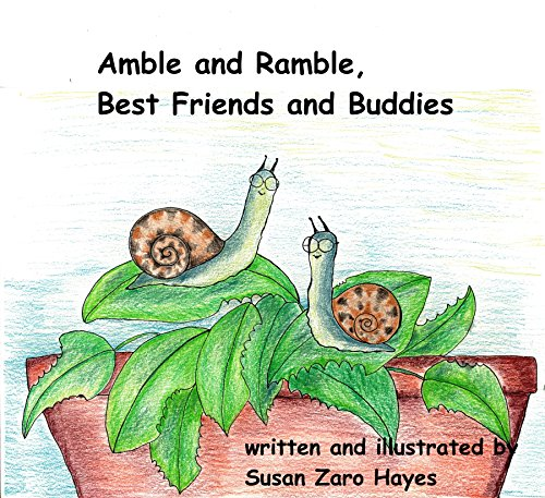 Amble and Ramble, Best Friends and Buddies