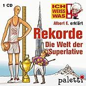 Albert E. erklärt Rekorde (Ich weiß was) | Anke Riedel