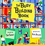 The Busy Building Book, Sue Tarsky, 0399231374