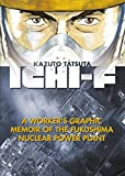 img - for Ichi-F: A Worker's Graphic Memoir of the Fukushima Nuclear Power Plant book / textbook / text book
