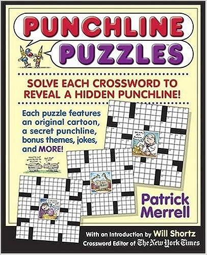 Last ned ebøker gratis pdfPunchline Puzzles: Solve the Crosswords to Reveal the Hidden Punchlines! B001G8WWF6 PDF by Patrick Merrell